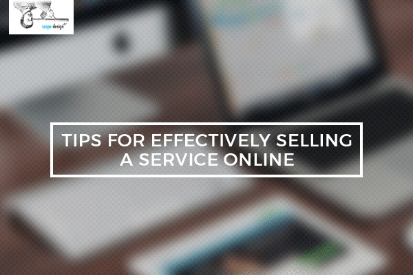 Tips for Effectively Selling a Service Online by Scope Design