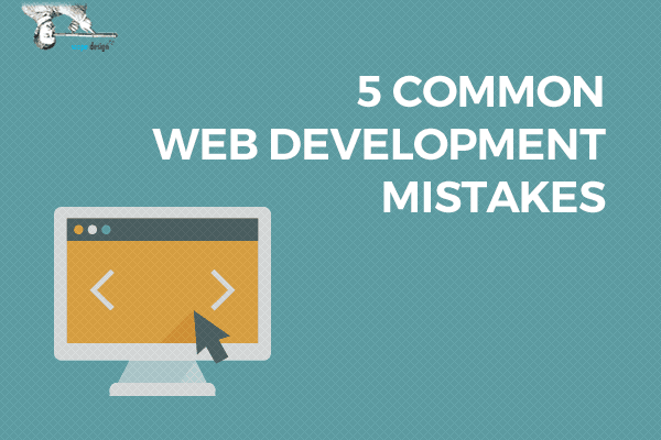 5 Common Web Development Mistakes Made by Businesses by Scope Design