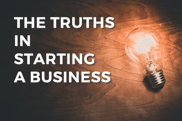 Starting Business Truth Post