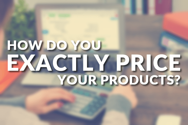 How To Exactly Price Product Post