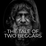 The Tale Of Two Beggars